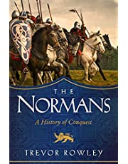 The Normans: A History of Conquest