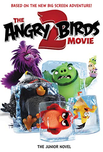 - The Angry Birds Movie 2: The Junior Novel
