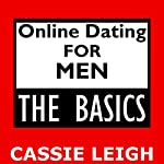 Online Dating for Men: The Basics | Cassie Leigh