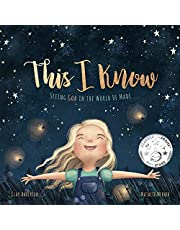 This I Know: Seeing God in the World He Made (based on Jesus Loves Me)