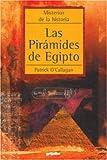 Las Piramides de Egipto, Patrick O'Callagan, 1400092698
