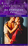 As Darkness Fell, Joanna Wayne, 0373227531