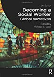 img - for Becoming a Social Worker: Global Narratives (Student Social Work) book / textbook / text book