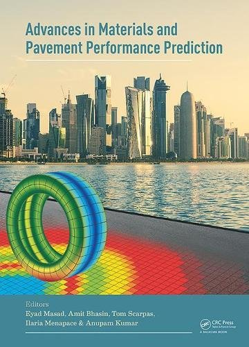 Advances in Materials and Pavement Performance Prediction: Proceedings of the International AM3P Conference (AM3P 2018), April 16-18, 2018, Doha, Qatar