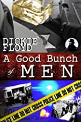 A Good Bunch of Men Paperback