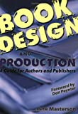 Book Design and Production, Pete Masterson, 0966981901