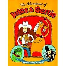 The Adventures of Jules & Gertie