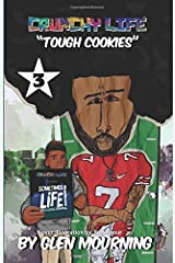 Crunchy Life: Tough Cookies Paperback