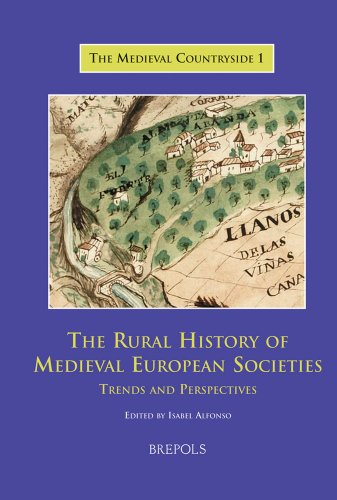 The rural history of medieval european societies: trends and perspectives Collectif