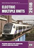 Electric Multiple Units 2018: Including Multiple Unit Formations (British Railways Pocket Books)