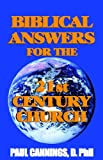 Biblical Answers for the 21st Century Church, Paul Cannings, 0977984036
