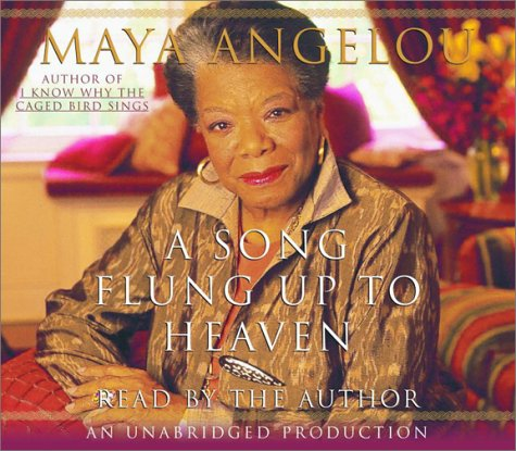 A Song Flung Up to Heaven - Book #6 of the Maya Angelou's Autobiography