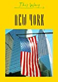img - for This Way New York (This Way Guide) book / textbook / text book