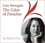 Luis Barragán: The Color of Paradise