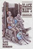 Black Mary's Chronicles, Tanya Marie Drummond, 0805968903