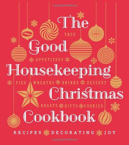 the-good-housekeeping-christmas-cookbook-recipes-decorating-joy-good-housekeeping-cookbooks