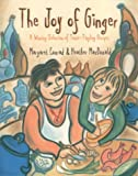 Joy of Ginger, Margaret Conrad and Heather MacDonald, 1551091984