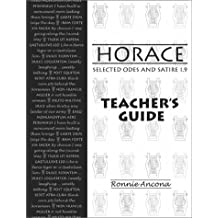 Horace: Selected Odes and Satire 1.9 Teacher's Guide (Latin Edition)