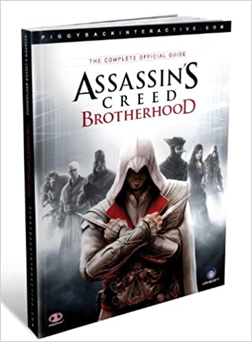Assassin S Creed Brotherhood The Complete Official Guide