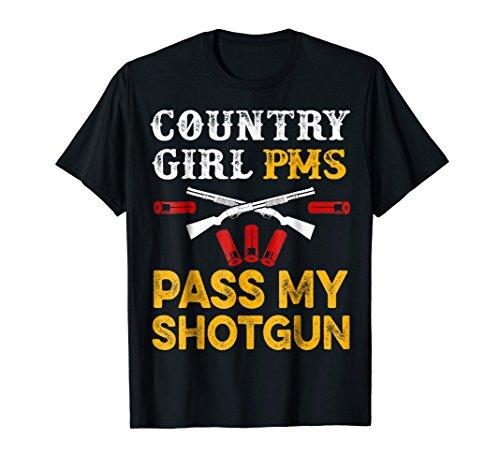 Girls Pms T-shirt (Southern Girl PMS Pass My Shotgun Funny Country T-Shirt)
