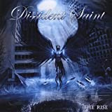 Rise by Dissident Saint