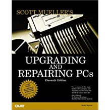 Upgrading and Repairing PCs (11th Edition)