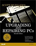 Upgrading and Repairing PCs 9780789719034
