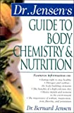 Dr. Jensen's Guide to Body Chemistry & Nutrition (Dr. Bernard Jensen Library)