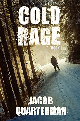 Cold rage kindle edition by jacob quarterman mystery thriller cold rage by quarterman jacob fandeluxe Gallery
