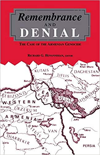 Remembrance and Denial: The Case of the Armenian Genocide ...