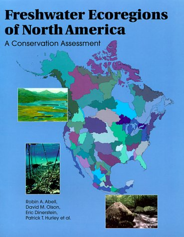 freshwater-ecoregions-of-north-america-a-conservation-assessment-world-wildlife-fund-ecoregion-asses