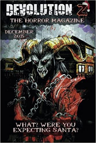 Devolution Z December 2015: The Horror Magazine: Volume 5