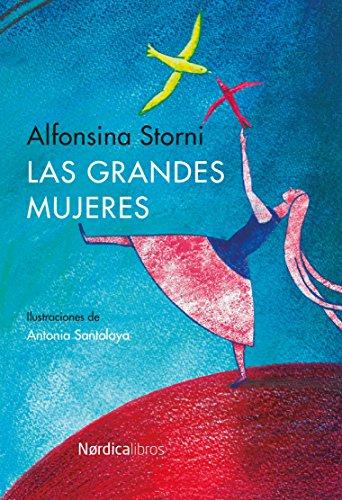 Descargar Libro Las Grandes Mujeres Alfonsina Storni