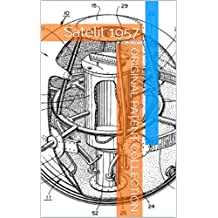 Original Patent Collection: Satelit 1957 (historical patents collection Book 8)