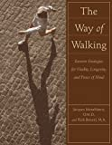 The Way of Walking, Jacques MoraMarco and Rick Brenzel, 0809225867