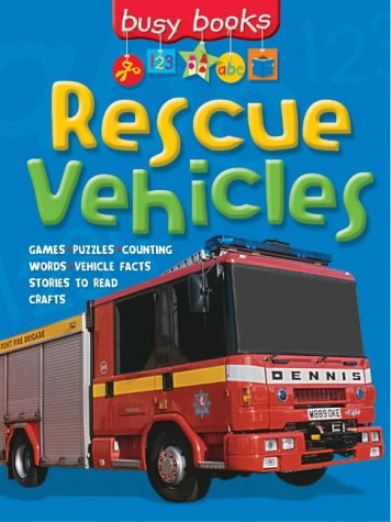 Read Online Busy Books: Rescue Vehicles (Busy Books) pdf