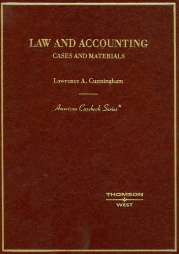 Law And Accounting: Cases And Materials (American Casebook Series)
