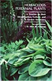 Herbaceous Perennial Plants : A Treatise on Their Identification, Culture and Garden Attributes, Armitage, Allan M., 087563723X