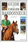 Guide du cavalier randonneur par Lux