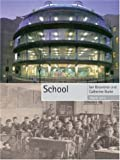 School, Catherine Burke and Ian Grosvenor, 1861893027