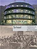 School (Objekt (Reaktion Books))