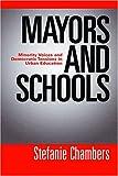 Mayors and Schools, Stefanie Chambers, 1592134688