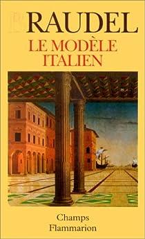 Le modèle italien par Braudel