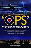 Ops: Victory at All Costs, Andrew Simpson, 0955597765