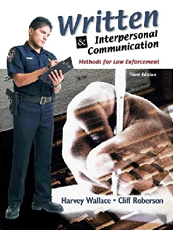 Written and Interpersonal Communications: Methods for Law Enforcement