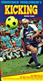 Videocoach Vogelsingers Kicking (Soccer Series) [VHS]