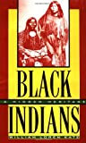 Black Indians, William Loren Katz, 0689809018