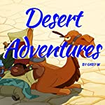 Desert Adventures | Gaby W