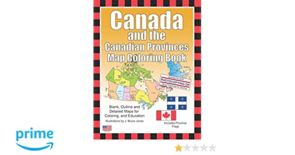 Colored Map Of Canada.Canada And The Canadian Provinces Map Coloring Book J Bruce Jones