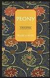Peony, Pearl S. Buck, 0819705934